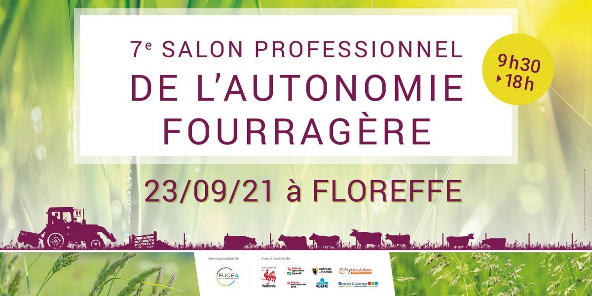 Salon Professionnel de l\'Autonomie Fourragère - 23/09/21 à Floreffe